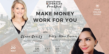Make money work for you! I Future Females Frankfurt tickets
