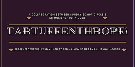 Sunday Script Circle - Tartuffenthrope! tickets