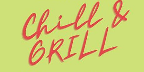 Chill & Grill tickets