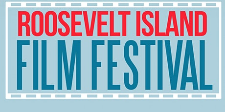 Roosevelt Island Film Festival 2021 tickets