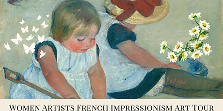 Women Artists French Impressionism Art Tour tickets
