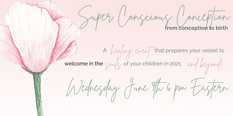 Super Conscious Conception tickets