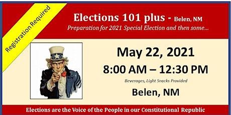 Elections 101 plus - Belen, NM tickets