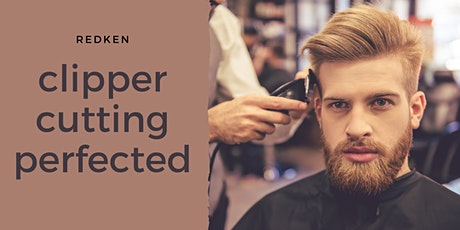Redken Clipper Cutting Perfected tickets