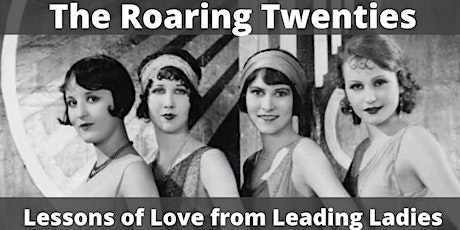 Women, WINE & Wisdom - The Roaring 20s: Lessons of Love from Leading Ladies tickets