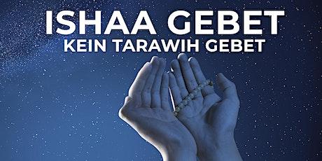 Ishaa-Gebet (kein Tarawih), 09.05.2020   Einlass:22:15   Beginn:22:45 Tickets