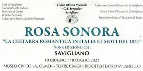 Rosa Sonora - La chitarra romantica in Italia e i moti del 1821 biglietti