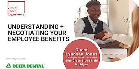 UNDERSTANDING + NEGOTIATING YOUR EMPLOYEE BENEFITS tickets