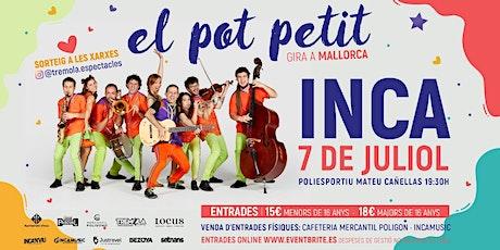 El Pot Petit (Inca) entradas