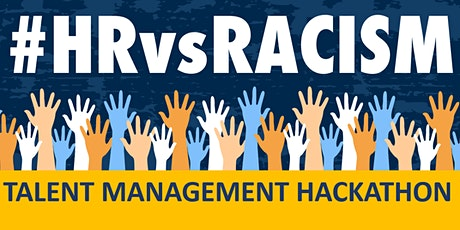 #HRvsRacism - Talent Management Hackathon tickets