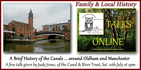 A Brief History of the Canals ... around Oldham and Manchester. tickets