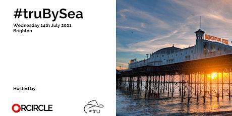 #truBySea - Brighton - The recruitment unconference No2. tickets