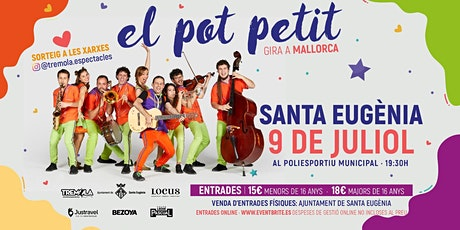 El Pot Petit (Santa Eugènia) tickets