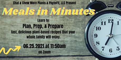Meals in Minutes tickets