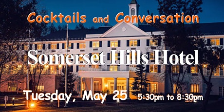 Grand Opening Happy Hour, Somerset Hills Hotel, I-78 tickets