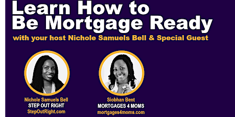 Make the Call - Learn How to Be Mortgage Ready tickets