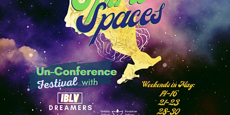 Spirit Spaces Un-conference Festival with IBLV DREAMERS tickets