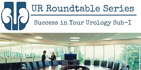 UR Roundtable Series | Success in Your Urology Sub-I tickets