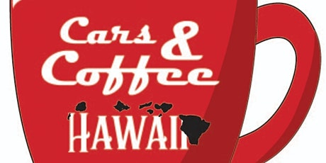 Cars & Coffee Hawaii 5.29.21 tickets