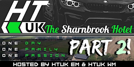 HT UK - PART 2 Let's Do It Again!  @TheSharnbrook MK44 1LX tickets