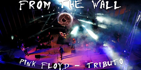 "Tributo a PINK FLOYD, ""FROM THE WALL"" entradas"