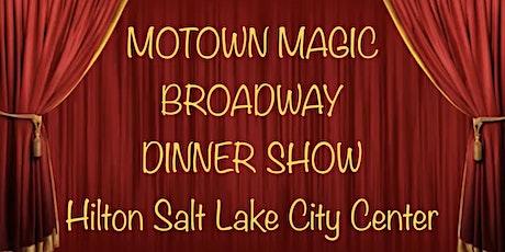 Motown Magic Broadway Dinner Show tickets
