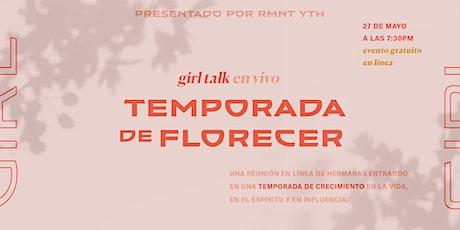 Girl Talk Live - Temporada de Florecer entradas