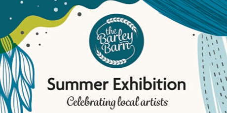 Summer Exhibition @ the Barley Barn, Aldham, Colchester - no need to book tickets