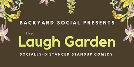 The Laugh Garden: Socially Distanced Standup Comedy tickets