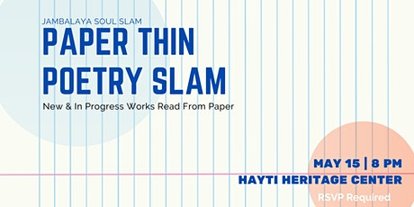 Jambalaya Soul Slam Paper Thin Poetry Slam tickets