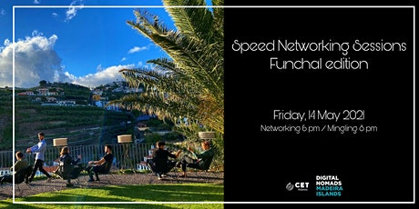 Speed Networking Sessions s1e3 at Nomad Village Madeira bilhetes