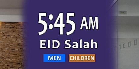 Eid Salah 5:45am - Men + Children billets