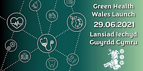 Green Health Wales: The Launch  |  Iechyd Gwyrdd Cymru: Y Lansiad tickets