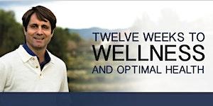 12 Weeks to Optimal Health & Healing