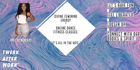 Divine Feminine Energy dance fitness! - #TWERKAFTERWORK tickets
