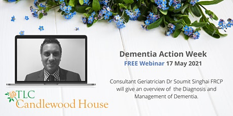 An Overview of the Diagnosis and Management of Dementia tickets