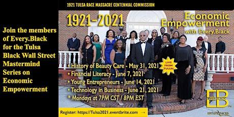 The Every.Black - Tulsa Black Wall Street Series on Economic Empowerment tickets