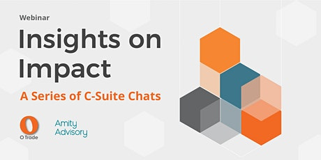 Insights on Impact - A Series of C-Suite Chats tickets