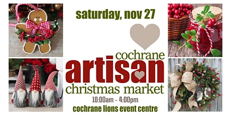 Cochane Artisan Christmas Market tickets