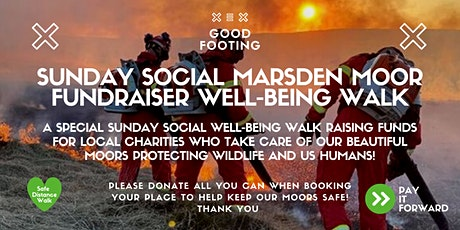 Good Footing - Sunday Social June Well-being Walk - Marsden Moor Fundraiser tickets