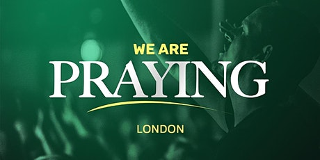 We Are Praying - London tickets