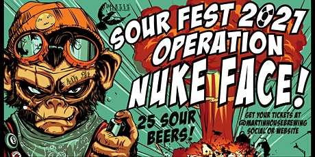 Sour Fest 2021: Operation Nuke Face! tickets