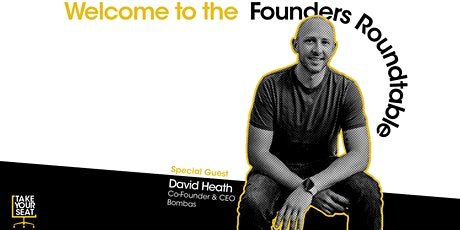 Founders Roundtable with David Heath tickets