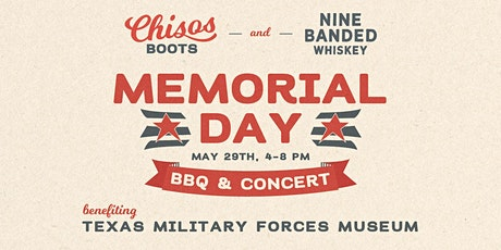 Chisos Memorial Day Weekend BBQ & Concert - May 29th tickets