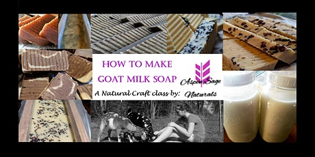 How to Make Goat Milk Soap! tickets