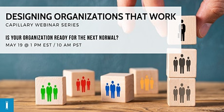 Webinar: Designing Organizations that Work tickets