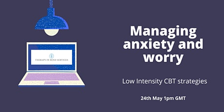 Managing anxiety and worry tickets