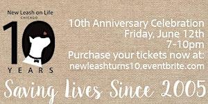 New Leash on Life's 10-Year Anniversary Celebration!
