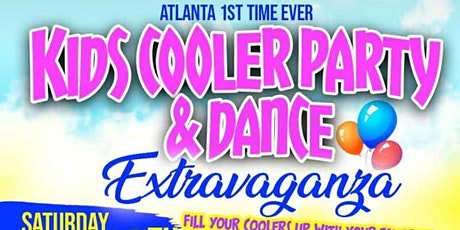 Atlanta's 1st Kids Cooler Fete and Dance Extravaganza tickets