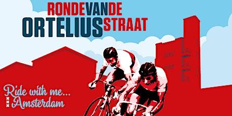 Ronde van de Orteliusstraat 2021 tickets